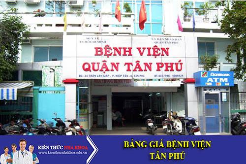 Bảng Giá Bệnh Viện Tân Phú - 609-611 Âu Cơ, P. Phú Trung, Q.Tân Phú