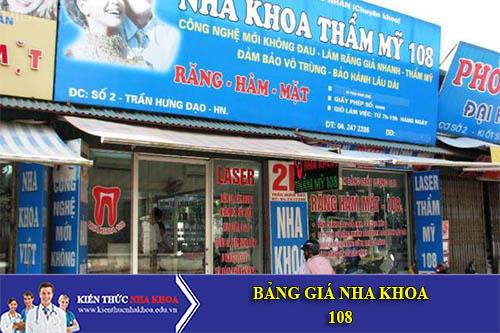 Bảng Giá Nha Khoa 108 số 6B - Trần Hưng Đạo - Quận Hoàn Kiếm - Hà Nội