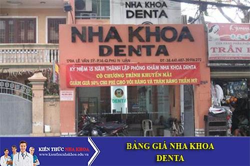 Bảng Giá Nha Khoa Denta - 179A Lê Văn Sĩ, P. 14, Quận. Phú Nhuận