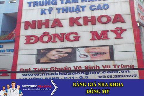 Bảng Giá Nha Khoa Đông Mỹ - 345 Hồng Bàng, Phường 11, Quận 5