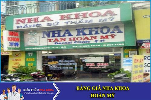 Bảng Giá Nha Khoa Hoàn Mỹ - 590 Nguyễn Oanh, P.6, Q.Gò Vấp