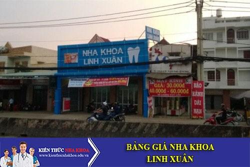 Bảng Giá Nha Khoa Linh Xuân - 51 QL1K, phường Linh Xuân