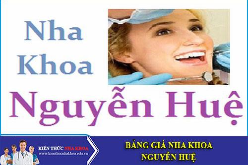 Bảng Giá Nha Khoa  Nguyễn Huệ - 72 Ngô Quyền, P7, Q5