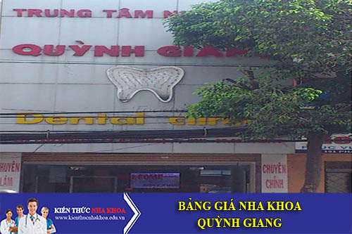 Bảng Giá Nha Khoa Quỳnh Giang - 149 Phan Đăng Lưu – P. 2 –  Q. Phú Nhuận