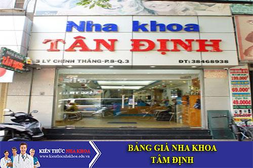 Bảng Giá Nha Khoa Tân Định - 3 Lý Chính Thắng, P.8, Quận 3, TP. HCM
