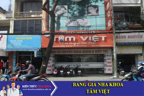 Bảng Giá Nha Khoa  Tâm Việt - 366 Quang Trung, P. 10, Q. Gò Vấp