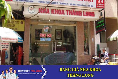 Bảng Giá Nha Khoa Thăng Long Hà Nội - 107 Láng Hạ - Đống Đa - Hà Nội