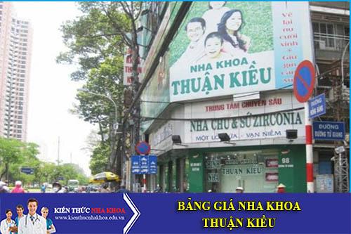 Bảng Giá Nha Khoa Thuận Kiều - 463A Hồng Bàng, P.14, Q.5