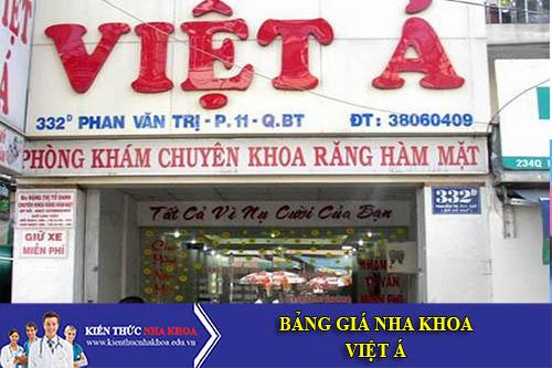 Bảng Giá Nha Khoa Việt Á - 332 Phan Văn Trị, P. 11, Q.Bình Thạnh