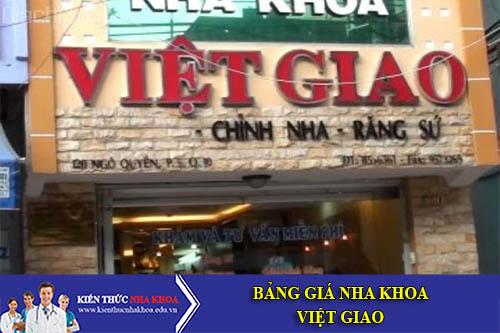 Bảng Giá Nha Khoa Việt Giao - 71 Phạm Ngọc Thạch , P6, Q3