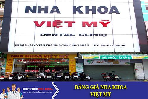 Bảng Giá Nha Khoa Việt Mỹ - 1288 Huỳnh Tấn Phát, P.Phú Mỹ, Quận 7