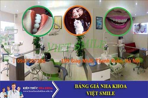Bảng Giá Nha Khoa Viet Smile -  199 Giáp Nhất- Thanh Xuân- Hà Nội