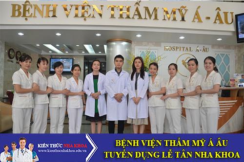 Bệnh Viện Á Âu Tuyển Dụng Lễ Tân Nha Khoa Làm Việc Tại Hồ Chí Minh