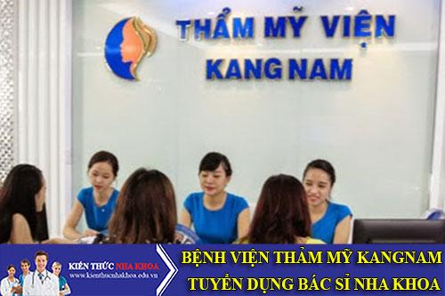 Bệnh Viện Thẩm Mỹ Kangnam Tuyền Dụng Bác Sỉ Nha khoa