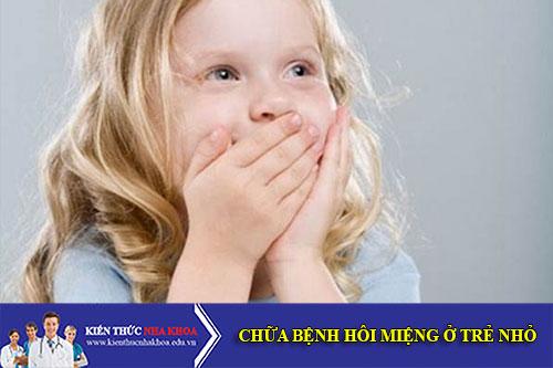 Nguyên Nhân Và Cách Chữa Bệnh Hôi Miệng Ở Trẻ Nhỏ