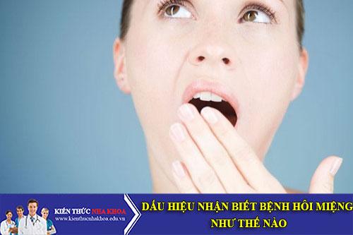 Những Dấu Hiệu Nhận Biết Bệnh Hôi Miệng