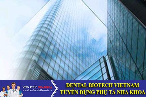 Công Ty TNHH Nidp Dental Biotech Vietnam Tuyển dụng Phụ Tá Nha Khoa