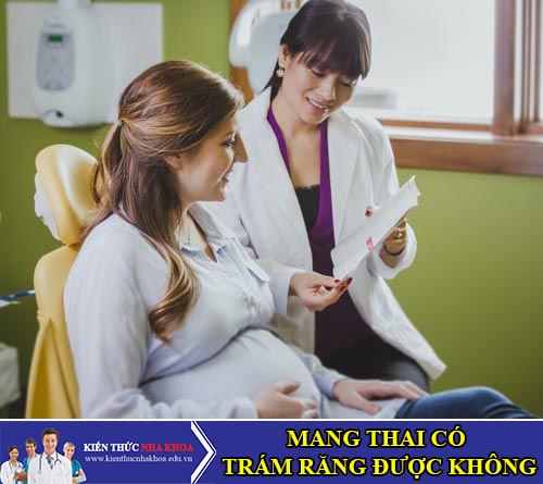 Phụ Nữ Mang Thai Có Trám Răng Được Không?