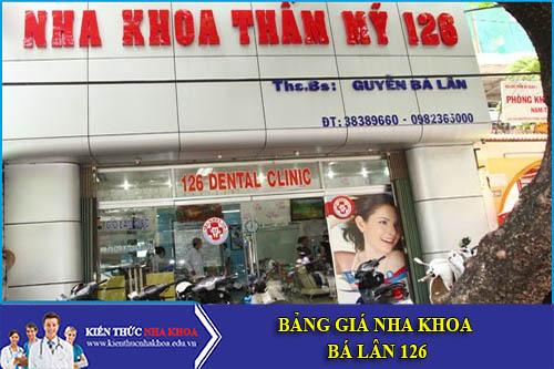 Bảng Giá Nha Khoa Bá Lân 126 - 126 Nguyễn Cư Trinh, Quận 1
