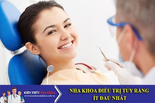 Nha Khoa Điều Trị Tủy Răng Ít Đau Nhất