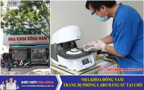 Nha Khoa Đông Nam Trang Bị Phòng Labo Răng Sứ Tại Chỗ