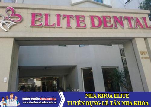 Nha Khoa Elite – Tuyển Dụng Lễ Tân Nha Khoa