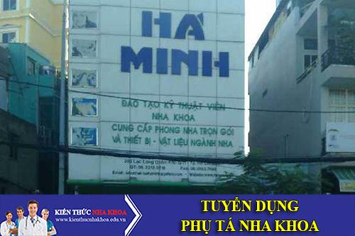 Nha Khoa Hà Minh Tuyển Dụng Phụ Tá Nha Khoa Làm Việc Tại Tp.HCM