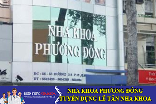 """Nha Khoa Phương Đông Tuyển Dụng Lễ Tân Nha Khoa """"Thu Nhập Cao"""""""