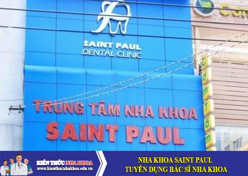 Nha Khoa Saint Paul Tuyển Dụng Bác Sĩ Nha Khoa