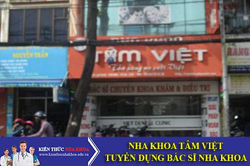 Nha Khoa Tâm Việt Tuyển Dụng Bác Sĩ Nha Khoa