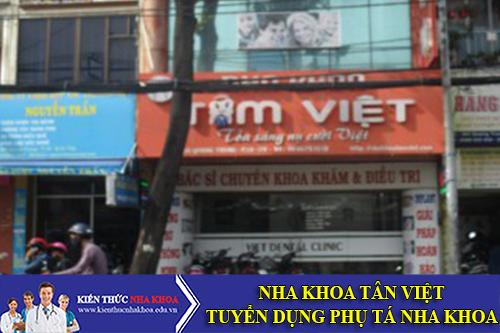 Nha Khoa Tâm Việt Tuyển Dụng Phụ Tá Nha Khoa