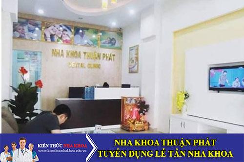 Nha Khoa Thuận Phát Tuyển Dụng Lễ Tân Nha Khoa Đi Làm Ngay