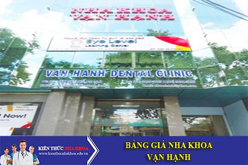 Bảng Giá Nha Khoa Vạn Hạnh - 207 - Ðiện Biên Phủ - Q.3 - TP. HCM