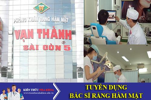Công Ty Tnhh Vạn Thành Sài Gòn Tuyển Dụng Bác Sĩ Răng Hàm Mặt