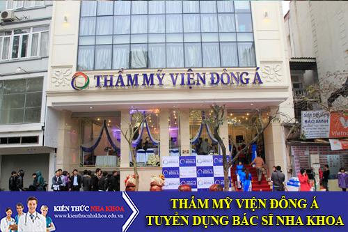 Tập Đoàn TMV Đông Á Tuyển Dụng Bác Sĩ Nha Khoa