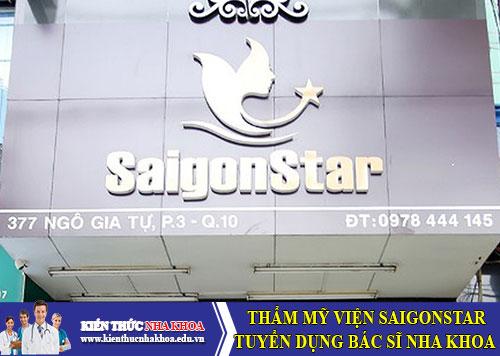 Công Ty Tnhh Thẩm Mỹ Viện Saigonstar Tuyển Dụng Bác Sĩ Nha Khoa