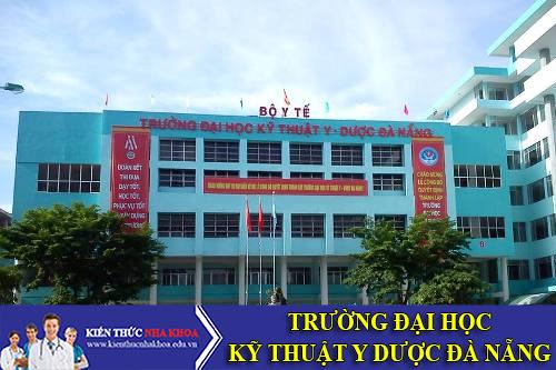 Trường Đại Học Kỹ Thuật Y Dược Đà Nẵng Tuyển Sinh 2016