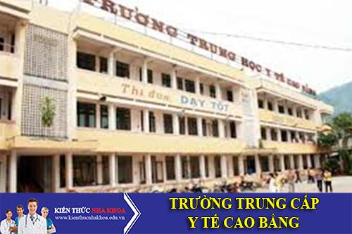 Trường Trung Cấp Y Tế Cao Bằng