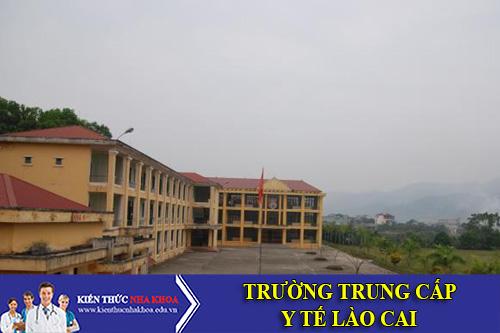 Trường Trung Cấp Y Tế Lào Cai