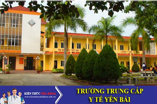 Trường Trung Cấp Y Tế Yên Bái