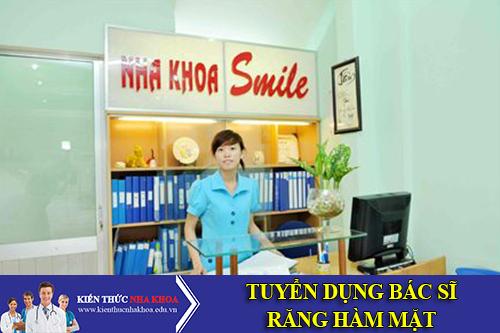 Nha Khoa Smile Tuyển Dụng Bác Sĩ Răng Hàm Mặt