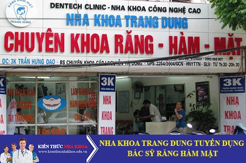 Trung Tâm Nha Khoa Trang Dung Tuyển Dụng Bác Sĩ Răng Hàm Mặt